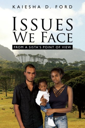 Issues We Face: From a Sista's Point of View