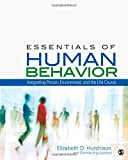 Essentials of Human Behavior: Integrating Person, Environment, and the Life Course