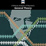 A Macat Analysis of John Maynard Keynes's The General Theory of Employment, Interest and Money | John Collins