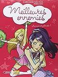 Meilleures ennemies, Tome 2 : Amour et jalousie !