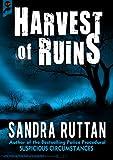 HARVEST OF RUINS