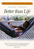 Better than Life (1571103171) by Daniel Pennac