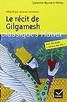 Le r�cit de Gilgamesh par Cassabois