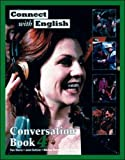 Connect with English Conversation: Bk. 4 (007115910X) by Tiberia, Pam