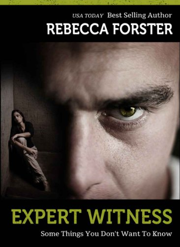 Kindle Nation Daily Suspense Readers Alert: Rebecca Forster's 5-Star Thriller Expert Witness is just $2.99 pm Kindle!