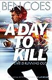 A Day to Kill: A Dewey Andreas Novel