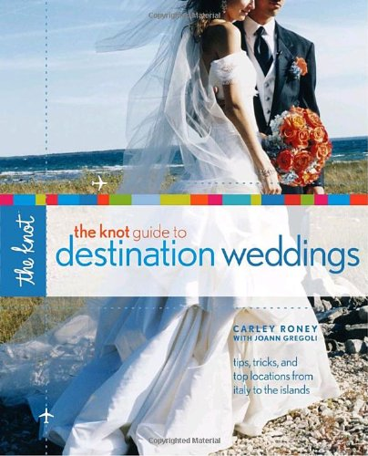 Destination Weddings - The Knot