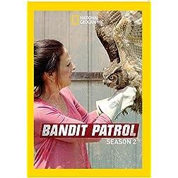 Bandit Patrol Season 2