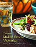 New Middle Eastern Vegetarian: Modern Recipes from Veggiestan