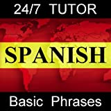 24-7 Spanish - Basic Phrases