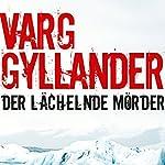 Der lächelnde Mörder | Varg Gyllander