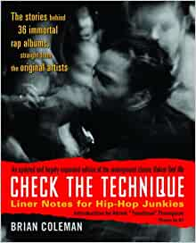 Check the technique liner notes for hip-hop junkies