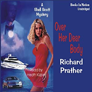 Over Her Dear Body | [Richard S. Prather]