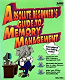 Absolute Beginners Guide to Memory Management/International (0672303566) by Miller, Michael