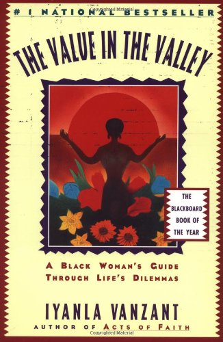 The Value in the Valley: A Black Womans Guide Through Lifes Dilemmas