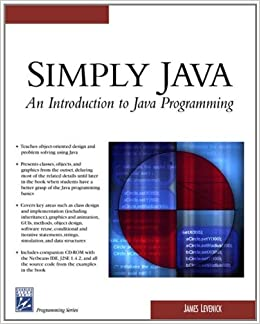 Simply Java: An Introduction to Java Programming