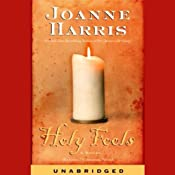 Holy Fools | [Joanne Harris]