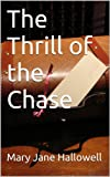 img - for The Thrill of the Chase book / textbook / text book