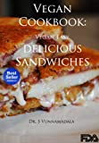 img - for Vegan Cookbook : Vegan Easy, delicious Sandwiches book / textbook / text book
