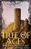 Tree of Ages (The Tree of Ages Epic Fantasy and Magic Series Book 1)