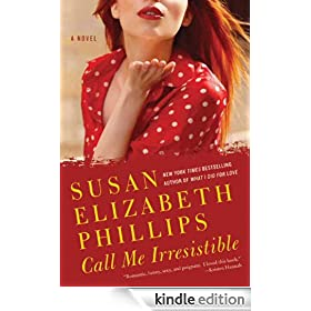 Call Me Irresistible: A Novel (Wynette, Texas series)