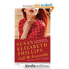 Call Me Irresistible: A Novel (American's Lady)
