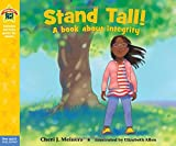 Stand Tall!: A book about integrity (Being the Best Me Series)