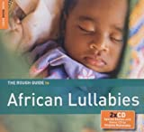 The Rough Guide to African Lullabies Various Artists