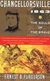 Chancellorsville 1863: The Souls of the Brave (0679728317) by Ernest B. Furgurson