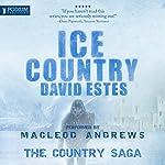 Ice Country: The Country Saga, Book 2   David Estes