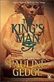 The King's Man (The King's Man Trilogy, Vol. 3) (0143170775) by Pauline Gedge