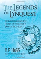 The Legends of Lynquest: Search for Greatness & Secret of the Child & Tale of Two Faces