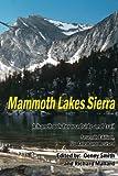 Mammoth Lakes Sierra: A Handbook for Roadside and Trail