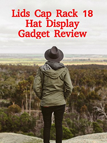 Review: Lids Cap Rack 18 Hat Display Gadget Review on Amazon Prime Video UK