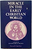 img - for Miracle in the Early Christian World: A Study in Sociohistoric Method book / textbook / text book