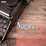 Mark Twain's Niagara (BBC Radio 4: Afternoon Reading) | Mark Twain