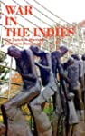 War in the Indies: The Dutch in Warti...