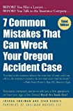 7 Common Mistakes That Can Wreck Your Oregon Accident Case 3rd Ed.