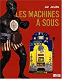 Machine à sous: MACHINES A SOUS