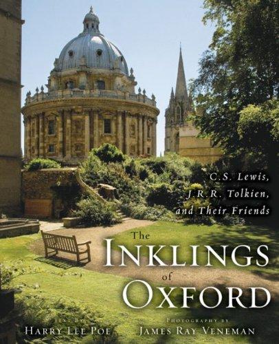 James Ray Veneman  Harry Lee Poe - The Inklings of Oxford