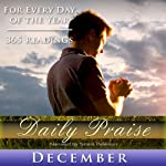 Daily Praise: December: A Prayer of Praise for Every Day of the Month | Simon Peterson