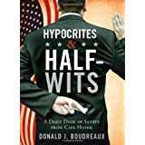Hypocrites & Half-Wits: A Daily Dose of Sanity from Cafe Hayek ~ Donald J. Boudreaux