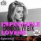 Impossible Lovers: Beach Walk Hörspiel von Essemoh Teepee Gesprochen von: Esseoh Teepee