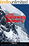 The Runaway Climbers Part 2 What Real...