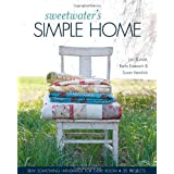"Sweetwater's Simple Home: Sew Something Handmade for Every Room, 35 Projectsvon ""Lisa Burnett"""