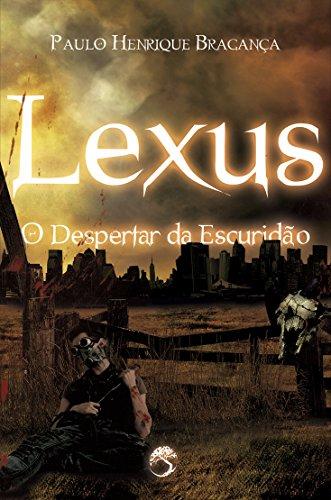 lexus-o-despertar-da-escuridao-portuguese-edition