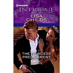 The Princess Predicament | [Lisa Childs]
