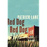 Red Dog, Red Dogby Patrick Lane