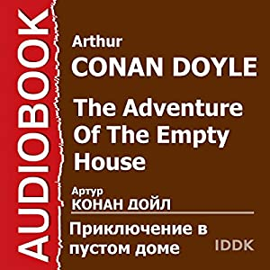 The Adventure of the Empty House [Russian Edition] Audiobook