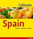 Culinaria Spain: Country, Cuisine, Culture